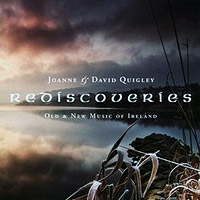 Rediscoveries - Old and New Music of Ireland - Joanne and David Quigley